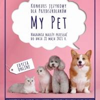 """Konkurs językowy """"MY PET"""""""