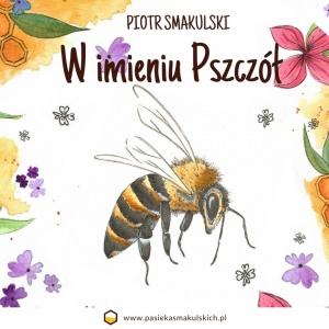 """""""W imieniu pszczół"""" – wyjątkowa bajka dla najmłodszych"""