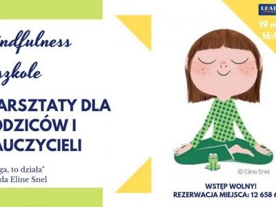 Bezpłatne warsztaty dla Rodziców i Nauczycieli! - Mindfulness w szkole